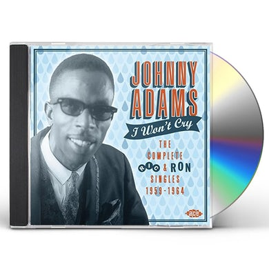 Johnny Adams I WON'T CRY: COMPLETE RIC & RON SINGLES 1959-64 CD