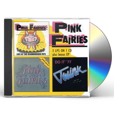Pink Fairies LIVE AT ROUNDHOUSE / PREVIOUSLY UNRELEASED / DO IT CD