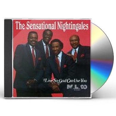 Sensational Nightingales LIVE SO GOD CAN USE YOU CD
