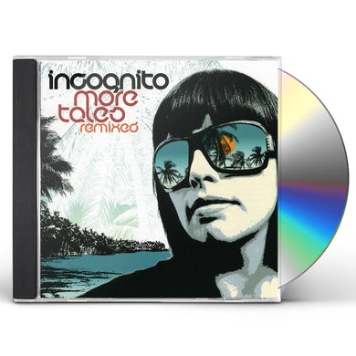 Incognito MORE TALES REMIXED CD