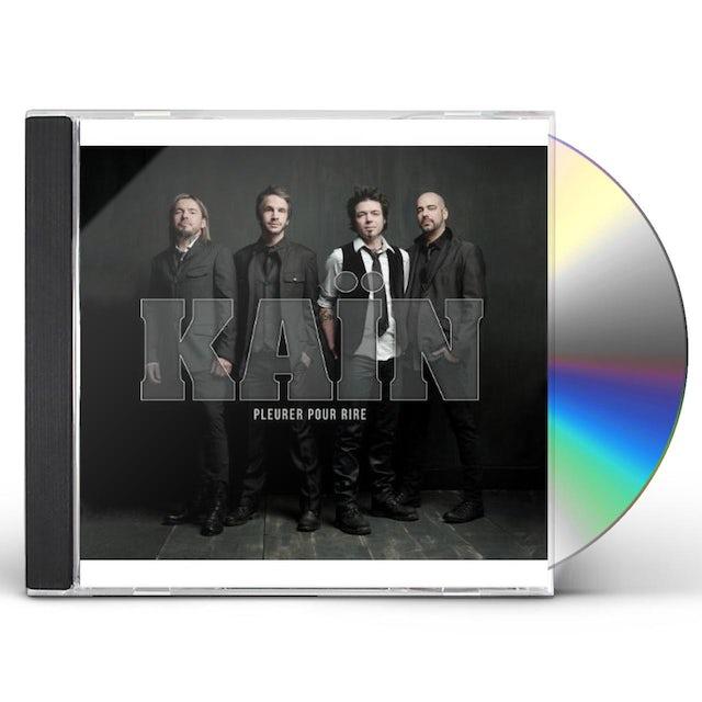 Kain PLEURER POUR RIRE CD