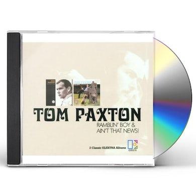 Tom Paxton RAMBLIN' BOY / AIN'T THAT NEWS CD