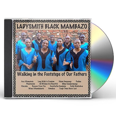 Ladysmith Black Mambazo WALKING IN THE FOOTSTEPS OF OUR FATHERS CD