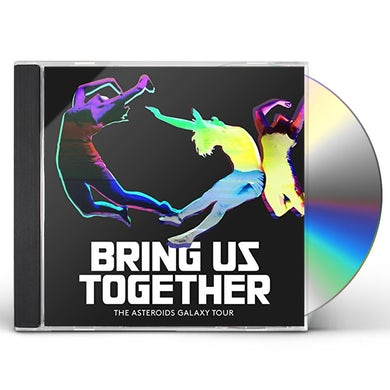 ASTEROIDS GALAXY TOUR BRING US TOGETHER CD