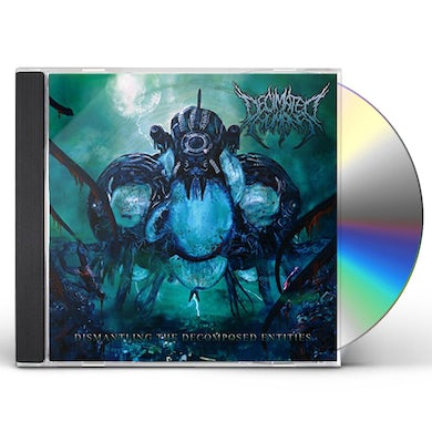 Decimated Humans DISMANTLING THE DECOMPOSED ENTITIES CD