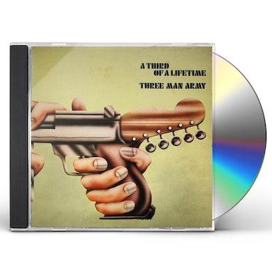 THREE MAN ARMY THIRD OF A LIFETIME CD