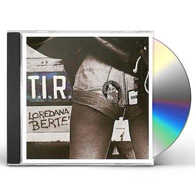 Loredana Berte TIR CD