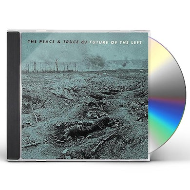 PEACE & TRUCE OF FUTURE OF THE LEFT CD
