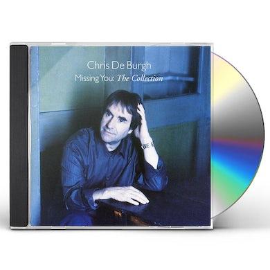 Chris De Burgh MISSING YOU: COLLECTION CD