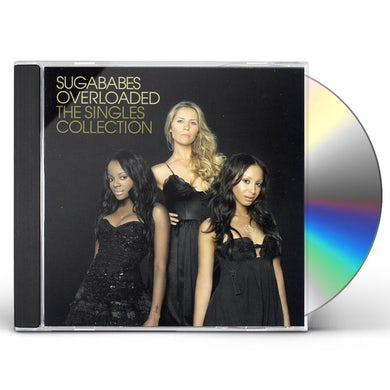 Sugababes OVERLOADED: THE SINGLES COLLECTION CD