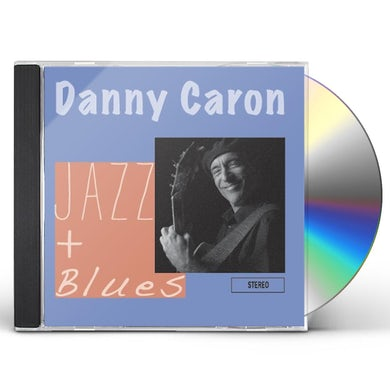 Danny Caron JAZZ & BLUES CD