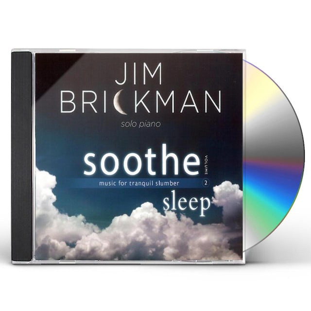 Jim Brickman SOOTHE 2: SLEEP - MUSIC FOR TRANQUIL SLUMBER CD