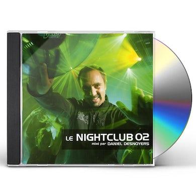 Daniel Desnoyers NIGHTCLUB 2 CD