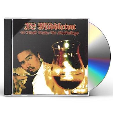 Xl Middleton 100 PROOF MUSIC: ALCOTHOLOGY CD