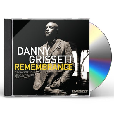 Danny Grissett REMEMBRANCE CD