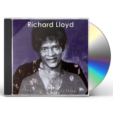Richard Lloyd JAMIE NEVERTS STORY (JIMI HENDRIX COVERS) CD