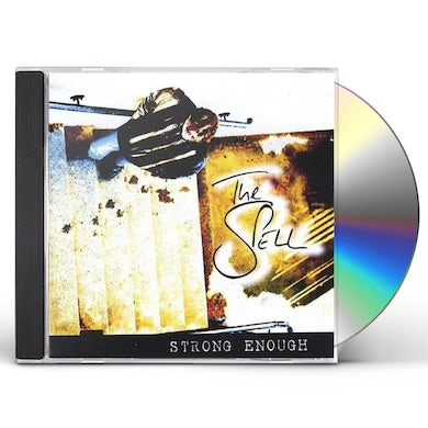 SPELL STRONG ENOUGH CD