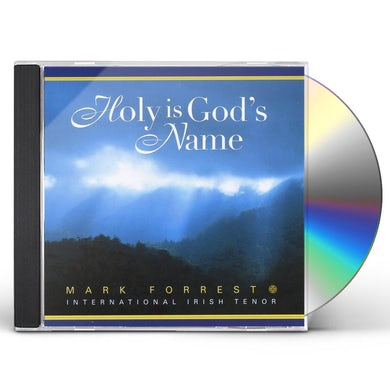 Mark Forrest HOLY IS GOD'S NAME CD