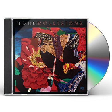 TAUK COLLISIONS CD