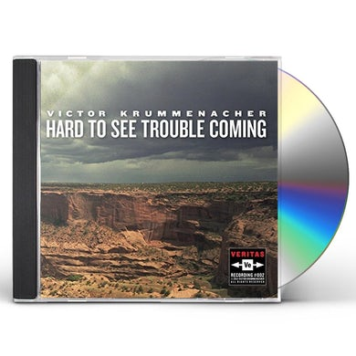 Victor Krummenacher HARD TO SEE TROUBLE COMING CD
