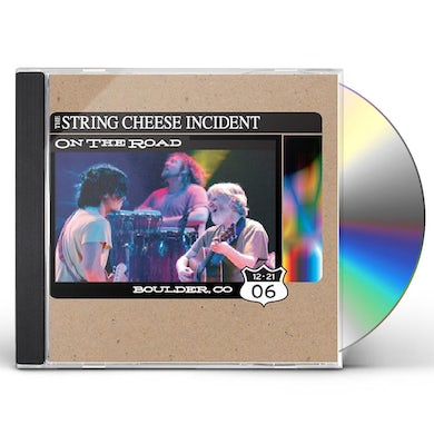 String Cheese Incident ON THE ROAD: BOULDER CO 12-21-06 CD