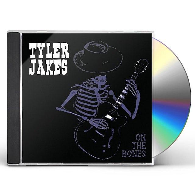 Tyler Jakes ON THE BONES CD