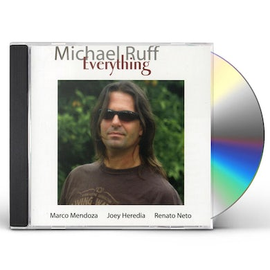 Michael Ruff EVERYTHING CD