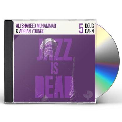 DOUG CARN / ADRIAN YOUNG/ ALI SHAHEED MUHAMMAD JAZZ IS DEAD 005 CD