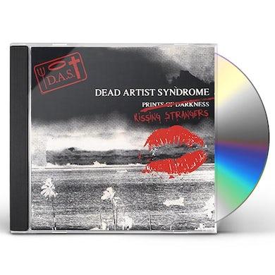 Dead Artist Syndrome KISSING STRANGERS CD
