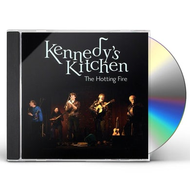 Kennedy's Kitchen HOTTING FIRE CD