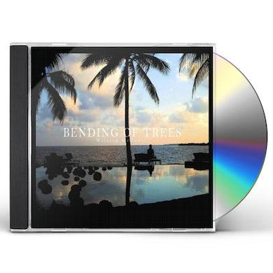 William McDowell BENDING OF TREES CD