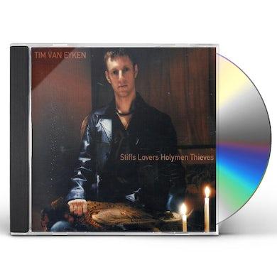 Tim Van Eyken STIFFS LOVERS HOLYMEN THIEVES CD