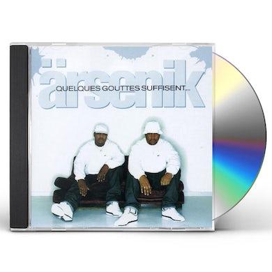 Arsenik QUELQUES GOUTTES SUFFISENT CD