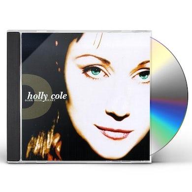 Holly Cole DARK DEAR HEART CD