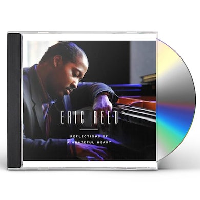 Eric Reed REFLECTIONS OF A GRATEFUL HEART CD