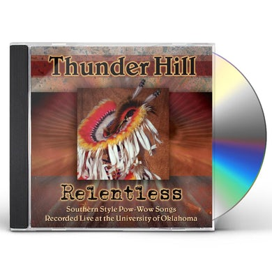 RELENTLESS: SOUTHERN STYLE POW-WOW SONGS RECORDED CD