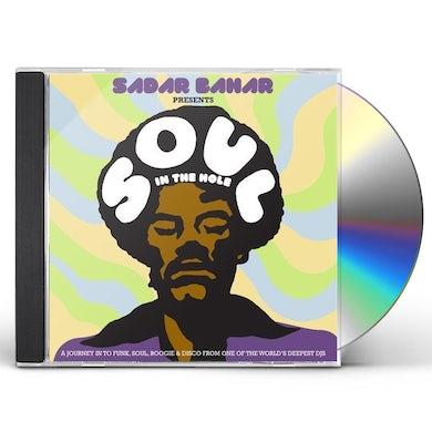 SADAR BAHAR PRESENTS SOUL IN THE HOLE / VARIOUS CD