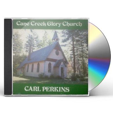 Carl Perkins CANE CREEK GLORY CHURCH CD