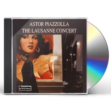 Astor Piazzolla LAUSANNE CONCERT CD