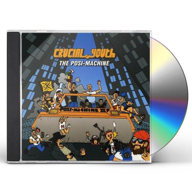 Crucial Youth POSI-MACHINE CD
