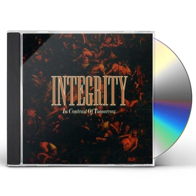 Integrity IN CONTRAST OF TOMORROW CD