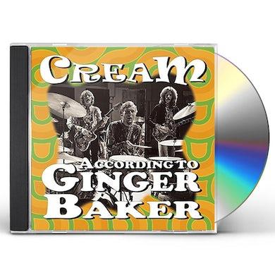 Cream ACCORDING TO GINGER BAKER CD