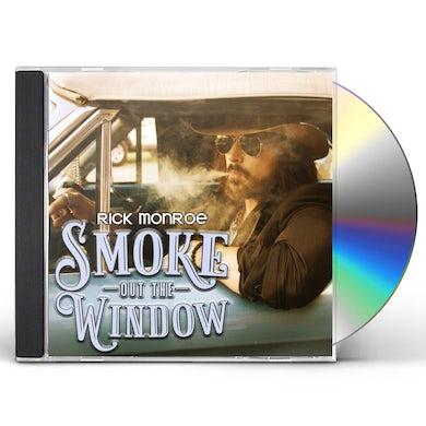 Rick Monroe SMOKE OUT THE WINDOW CD