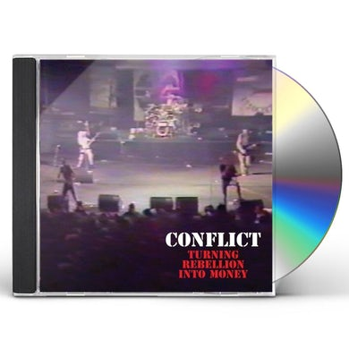 Conflict TURNING REBELLION INTO MONEY CD