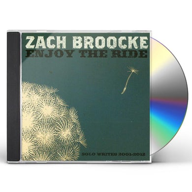 Zach Broocke ENJOY THE RIDE: SOLO WRITES 2001-2012 CD