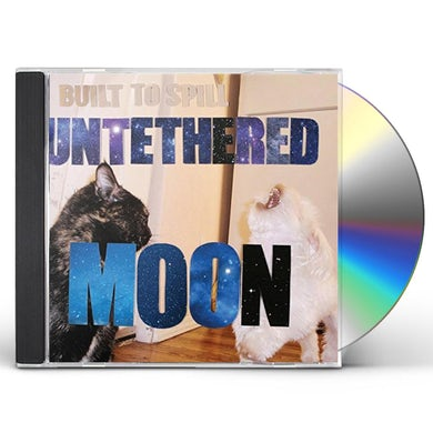 Built To Spill UNTETHERED MOON CD