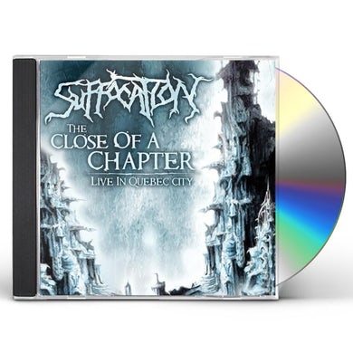Suffocation CLOSE OF A CHAPTER CD