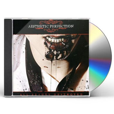 AESTHETIC PERFECTION ALL BEAUTY DESTROYED CD