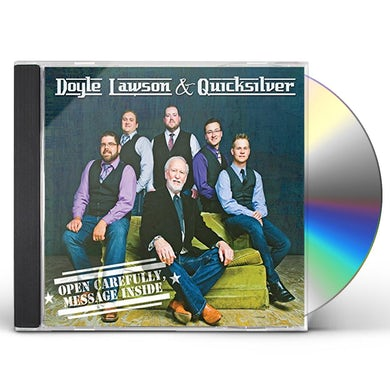 Doyle Lawson & Quicksilver OPEN CAREFULLY: MESSAGE INSIDE CD