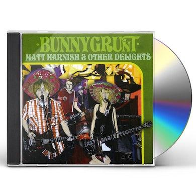 Bunnygrunt MATT HARNISH & OTHER DELIGHTS CD
